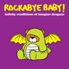 Rockabye Baby! - It's Time