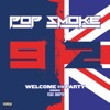 Welcome To the Party (Remix) [feat. Skepta] - Single, Pop Smoke