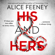 Alice Feeney - His and Hers