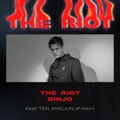 The Riot Feat. TEN & XIAOJUN Of WayV  GINJO - GINJO