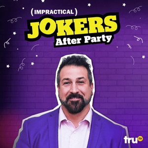 Impractical Jokers: After Party, Vol. 3 - Episode 8