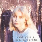 Abbie Ozard - Heartbreak Radio