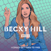 I Could Get Used to This - Becky Hill & Weiss mp3