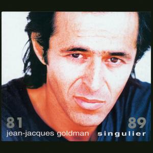 Jean-Jacques Goldman - Singulier 81 - 89
