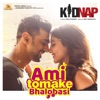 Ami Tomake Bhalobasi From Kidnap Single feat Dev Rukmini Maitra Single