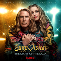 Various Artists - Eurovision Song Contest: The Story of Fire Saga (Music from the Netflix Film) artwork