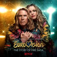 Verschiedene Interpreten - Eurovision Song Contest: The Story of Fire Saga (Music from the Netflix Film) artwork