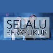 Download Selalu Bersyukur - Sudirman Worship Mp3 free