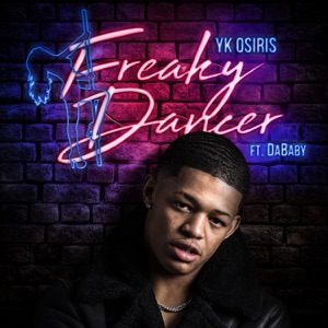 Freaky Dancer (feat. DaBaby) - Single Mp3 Download