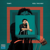 Feel This Way - Tompi