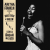 Never Gonna Break My Faith (feat. The Boys Choir of Harlem) - Aretha Franklin