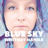 Whitney Hanna - Blue Sky
