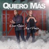 Quiero Más - Omar Salas, Any Puello & Camino a Casa