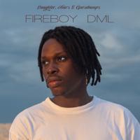 Download Mp3 Fireboy DML - Laughter, Tears & Goosebumps