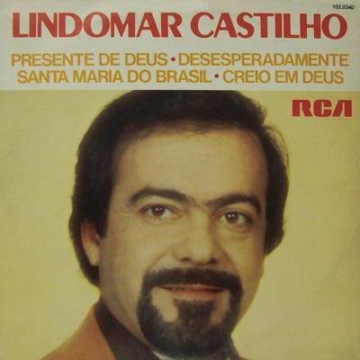 Lindomar Castilho - EP - Lindomar Castilho