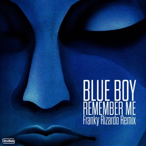 Remember Me (Franky Rizardo Remix) - Single