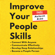 Patrick King - Improve Your People Skills: How to Connect with Anyone, Communicate Effectively, Develop Deep Relationships, Become a People Person (Unabridged)