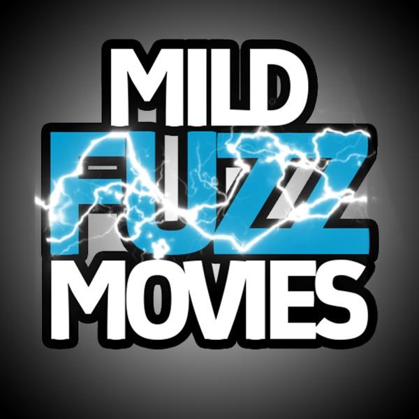 Mild Fuzz Movies
