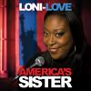 Loni Love - Loni Love: America's Sister (Original Recording)  artwork