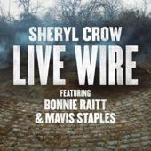 Live Wire (feat. Bonnie Raitt & Mavis Staples)