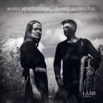 Marja Mortensson & Daniel Herskedal - Piere Åvla (feat. TrondheimSolistene & The Trondheim Soloists String Quartet)