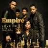Love Me Still From Empire feat Chaka Khan Single