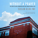 Susan Ashline - Without a Prayer: The Death of Lucas Leonard and How One Church Became a Cult