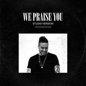 Brandon Lake - We Praise You
