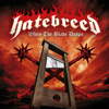 When the Blade Drops - Hatebreed