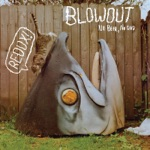 Blowout - Guts Grown Up