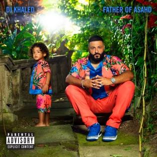 DJ Khaled - Father of Asahd [iTunes Plus AAC M4A] - Zip Album