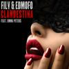 FILV & Edmofo - Clandestina (feat. Emma Peters) artwork