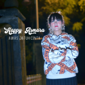 Awas Jatuh Cinta - Happy Asmara