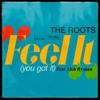 Feel It You Got It feat Tish Hyman Single