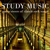 Study Music: Piano Covers of Classic Rock Songs