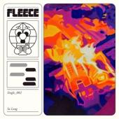 Fleece - So Long
