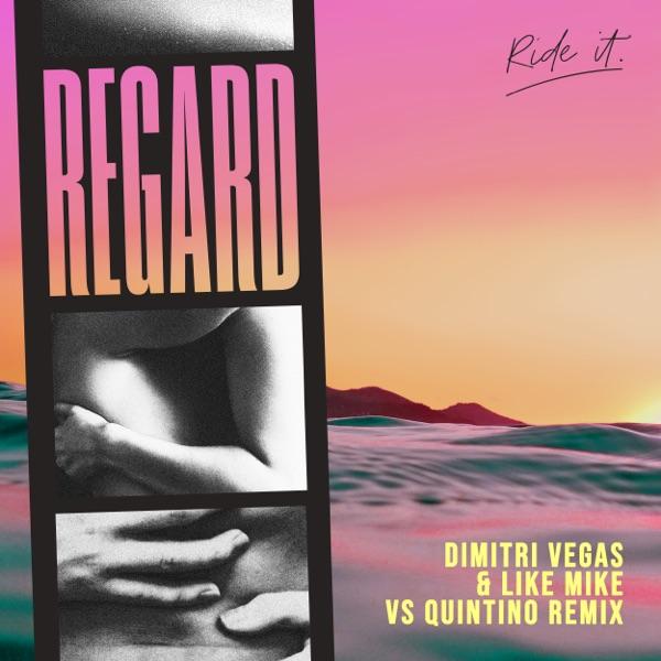 Ride It (Dimitri Vegas & Like Mike vs Quintino Remix) - Single