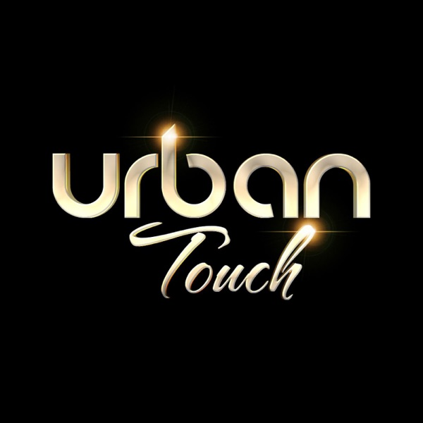 Urban Touch | Listen Free on Castbox