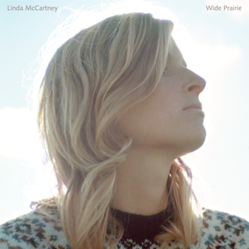 Wide Prairie Linda McCartney album songs, reviews, credits