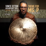 Vince Ector Organatomy Trio+ - To Wisdom the Prize