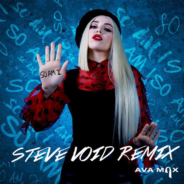 So Am I (Steve Void Dance Remix) - Single