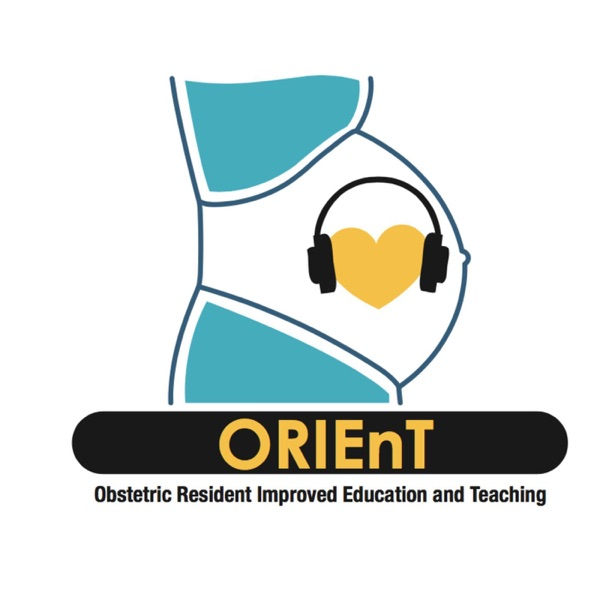ORIEnT: Obestetric Resident Improved Education and Teaching