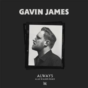 Gavin James & Alan Walker - Always (Alan Walker Remix)