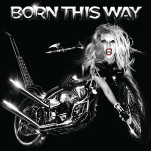 Born This Way (Bonus Tracks) Mp3 Download