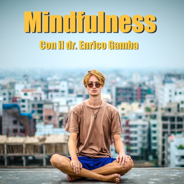 Mindfulness con il dr. Gamba