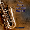 The Cotton Club Jazz Quartet - Blueberry artwork