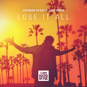 Brennan Heart & Jake Reese - Lose It All