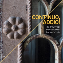 Hot New Duo Tartini - Continuo, Addio! Album [Full Download 2019