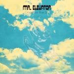 Mr. Elevator - Love Again