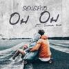 Oh Oh (feat. SHADOW BLOW) - Single, Sensato